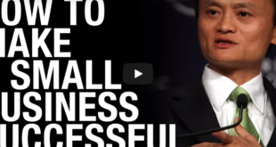 Jack Ma – How to Make a Small Business Successful