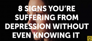 8 Signs about Suffering from Depression