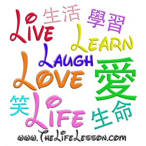 Live Learn Laugh Love Life - www.thelifelesson.com