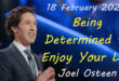Being Determined to Enjoy Your Life Joel Osteen